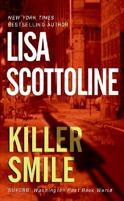 Killer Smile By Scottoline, Lisa