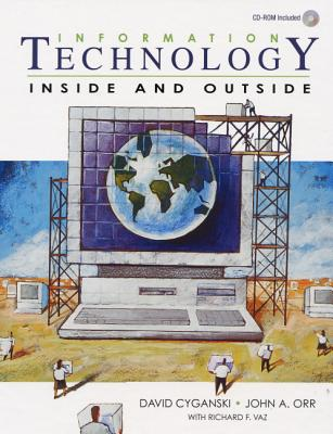 Information Technology By Cyganski, David/ Orr, John A./ Vaz, Richard F.