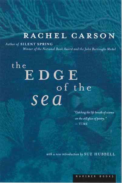 The Edge of the Sea By Carson, Rachel/ Hines, Bob (ILT)/ Hubbell, Sue (INT)