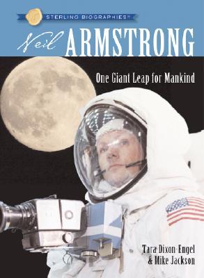 Neil Armstrong By Dixon-Engel, Tara/ Jackson, Mike